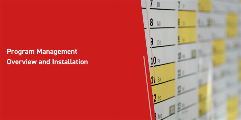 Program Management Overview and Installation