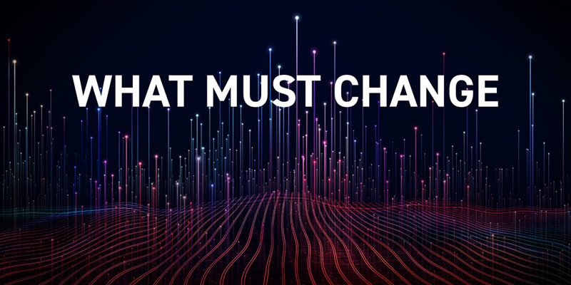 What Must Change:          Overcoming Obstacles on a Digital Business Transformation Platform