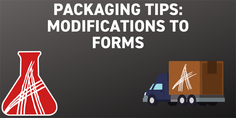 Packaging Tips: Modifications to Forms