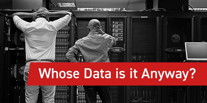 Whose Data Is It Anyway?