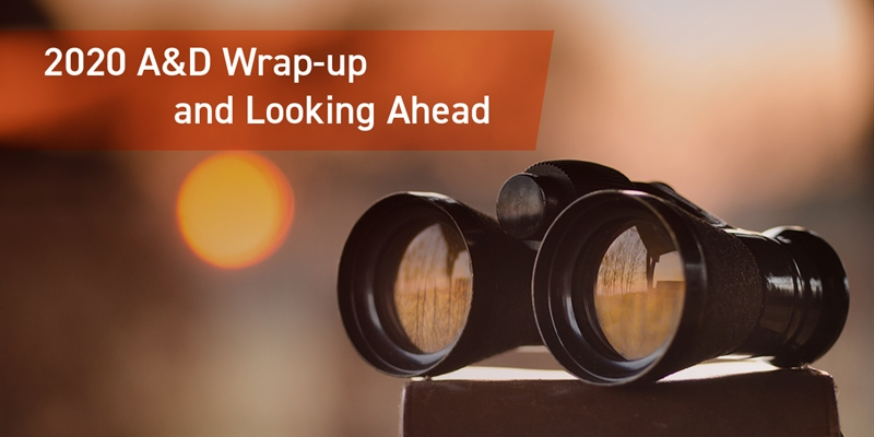 2020 A&D Wrap-up and Looking Ahead