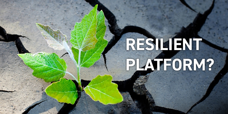 The 5 Ways You Can Tell Whether or Not You Have a Resilient Platform