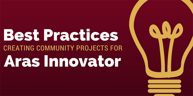 Aras Best Practices: Community Projects, Part 1