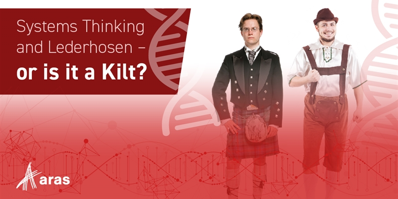 Systems Thinking and Lederhosen – or is it a Kilt?