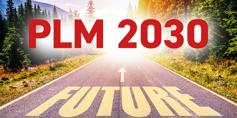 PLM 2030: What the Last 10 Years of PLM Can Teach Us About the Next 10.