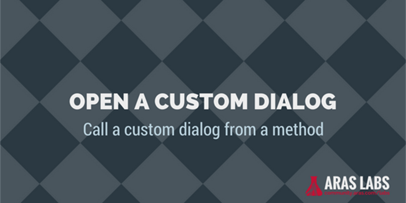 Tech Tip: Opening a Custom Dialog from a Method