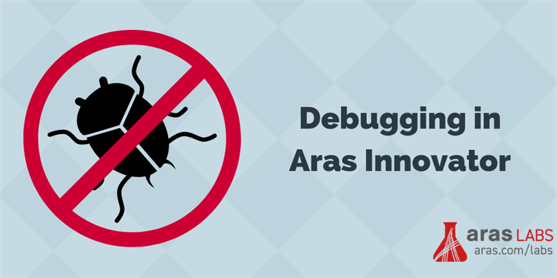 Debugging in Aras Innovator