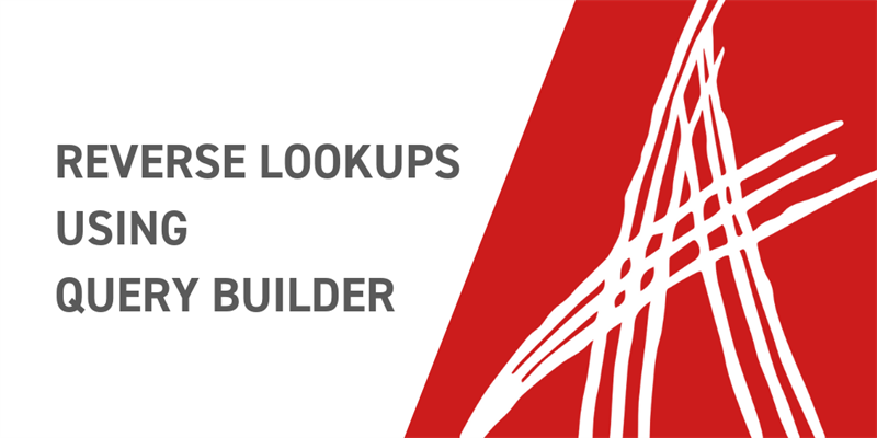Reverse Lookups with Query Builder