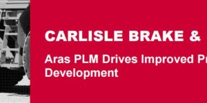 PLM success at Carlisle Brake & Friction