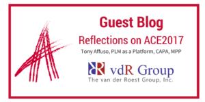Reflections on ACE2017 - tony-affuso-plm-platform-capa-mpp